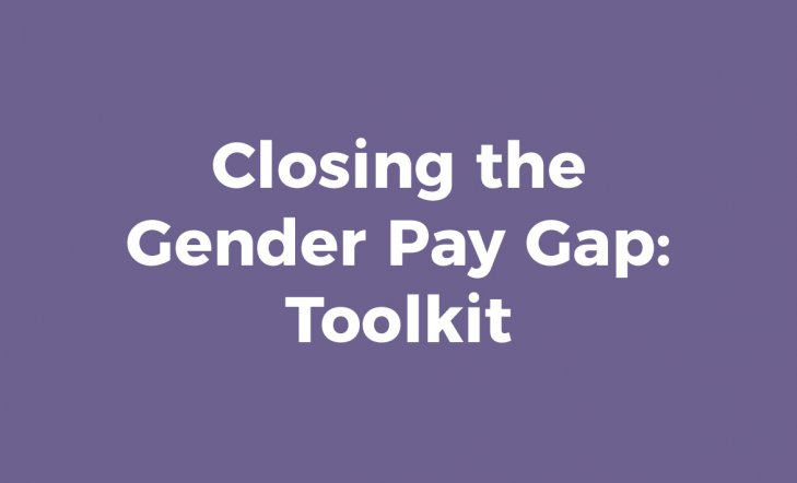 Closing the Gender Pay Gap: Toolkit