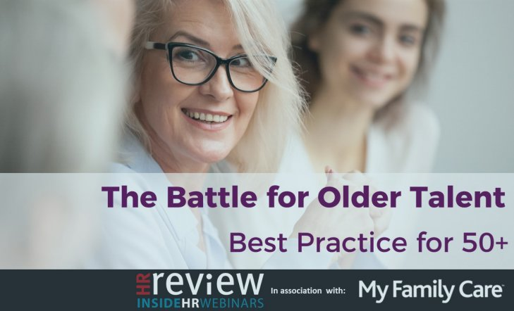 The Battle for Older Talent - Best Practice for 50+
