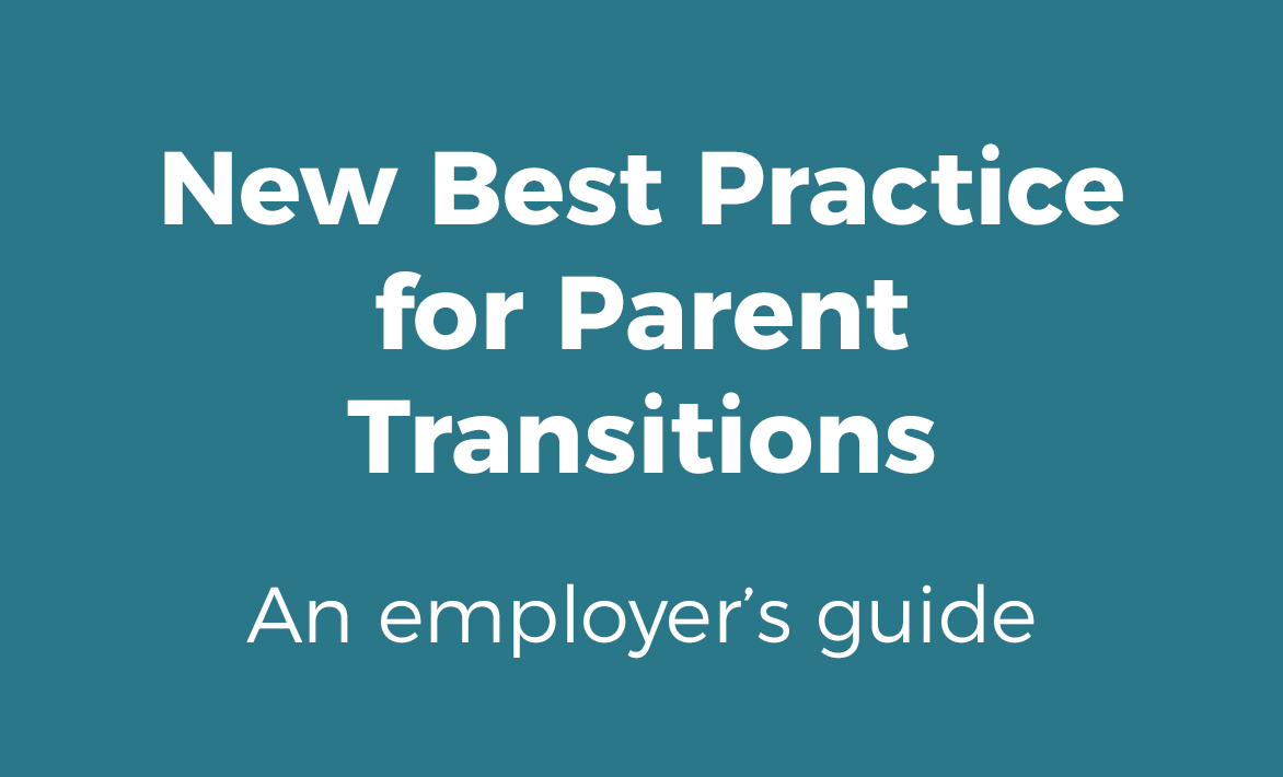 New Best Practice for Parent Transitions