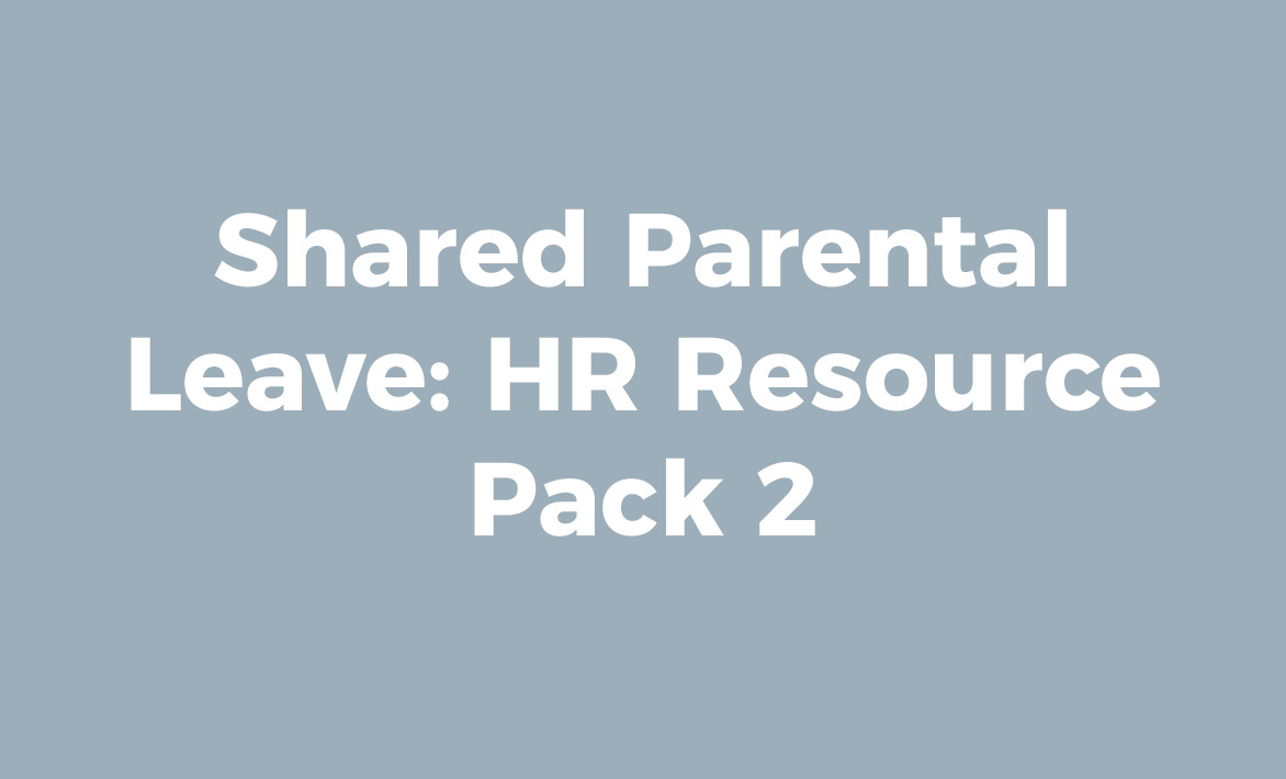 Parental Leave HR Resource Pack 2 – Hr Resource